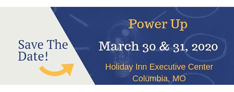 Save the Date! Power Up Conference, March 30-31, 2020