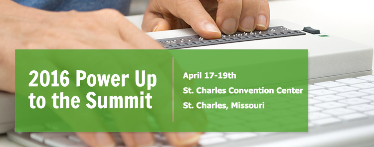2016 Power Up to the Summit - April 17-19th, St. Charles Convention Center, St. Charles, MO.